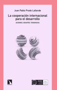 Book Cover: La cooperación internacional para el desarrollo. Acciones, desafíos, tendencias